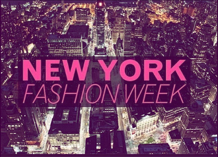 NEW YORK FASHION WEEK HERE WE COME!